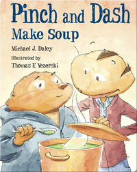Pinch and Dash Make Soup