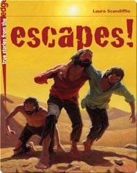 Escapes! True Stories From the Edge