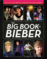 Big Book of Bieber: All-in-One