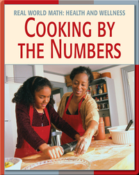 Real World Math: Cooking By The Numbers