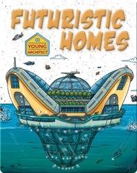 Futuristic Homes