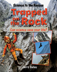 Trapped on the Rock: Can Science Save Your Life?
