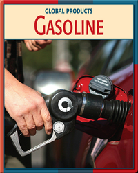 Global Products: Gasoline