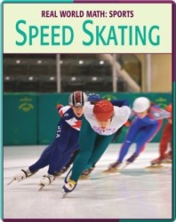 Real World Math: Sports, Speed Skating