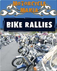 Motorcycle Mania: Bike Rallies