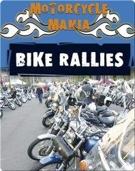 Motorcycle Mania: Bike Rallies