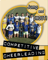 Jump And Shout: Competitive Cheerleading