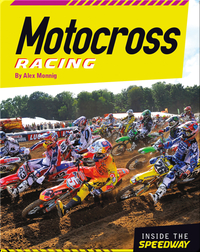 Inside the Speedway: Motocross Racing