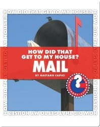 How Did That Get To My House? Mail
