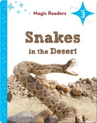 Magic Readers: Snakes in the Desert