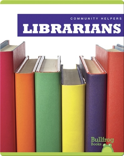 Community Helpers: Librarians