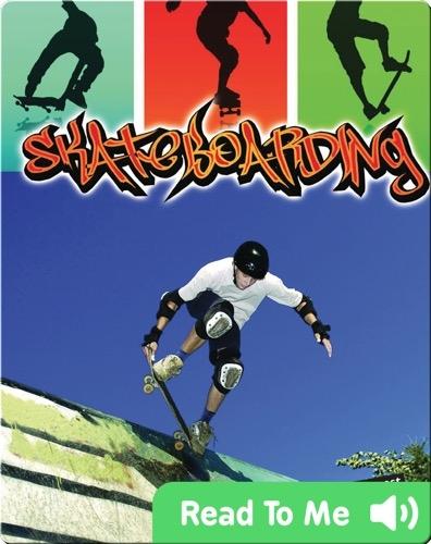Action Sports: Skateboarding