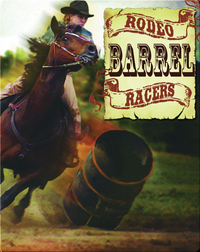 All About The Rodeo: Rodeo Barrel Racers