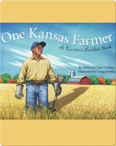 One Kansas Farmer: A Kansas Numbers Book