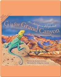 G is for Grand Canyon: An Arizona Alphabet
