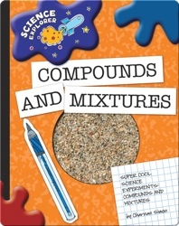 Science Explorer: Compounds And Mixtures