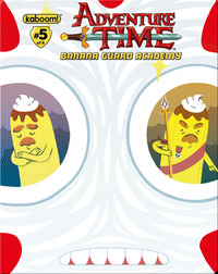 Adventure Time: Banana Guard Academy #5