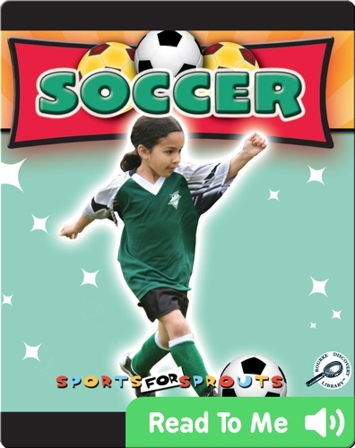Sports For Sprouts: Soccer