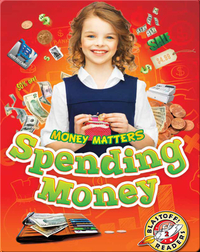 Money Matters: Spending Money