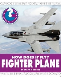 How Does It Fly? Fighter Plane