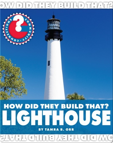 How Did They Build That? Lighthouse