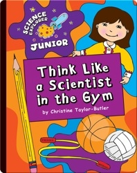 Think Like a Scientist in the Gym