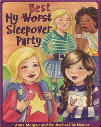 My (Worst) Best Sleepover Ever