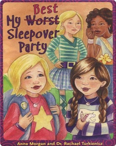 My (Worst) Best Sleepover Ever