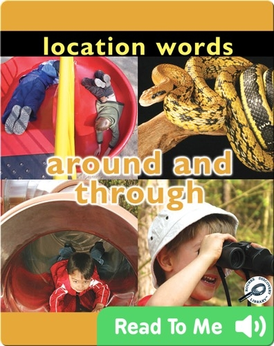 Location Words: Around and Through