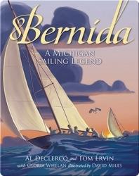 Bernida: A Michigan Sailing Legend