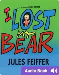 I Lost My Bear
