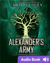 Alexander's Army: Unicorne Files Book #2