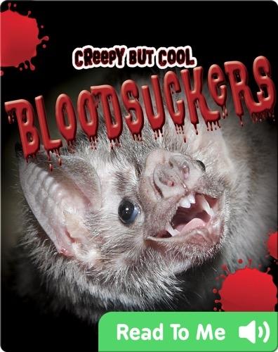 Creepy But Cool Bloodsuckers