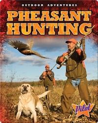 Outdoor Adventures: Pheasant Hunting