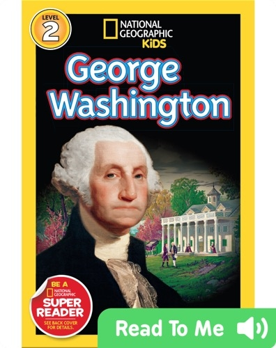 National Geographic Readers: George Washington