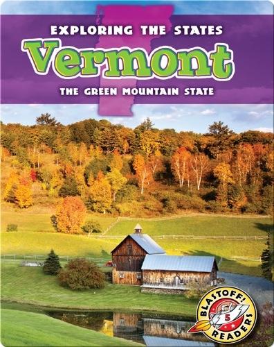 Exploring the States: Vermont