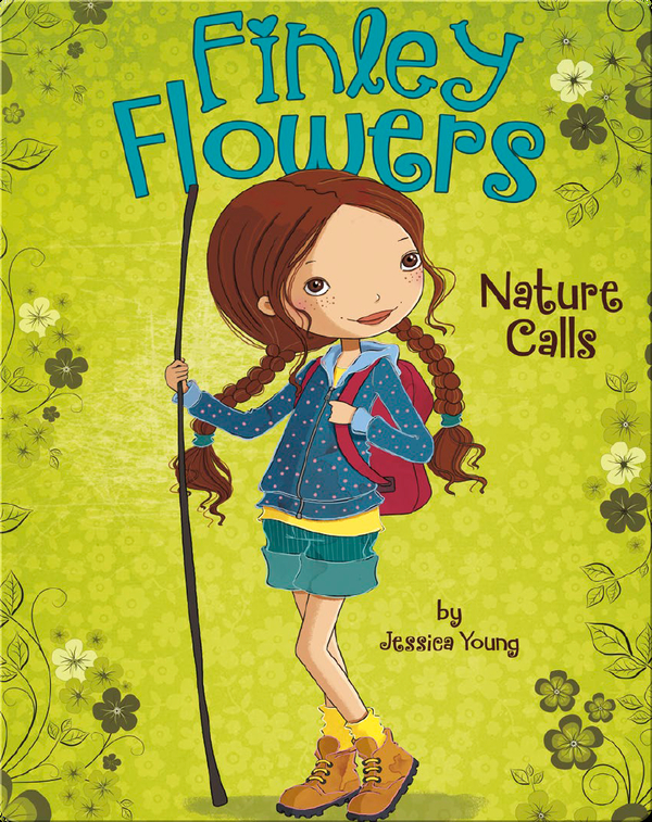 Finley Flowers: Nature Calls