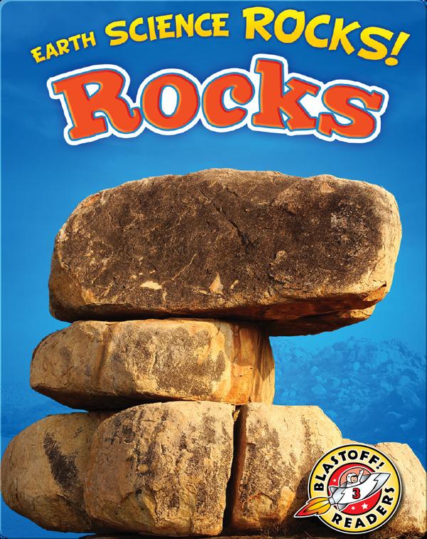 Earth Science Rocks! Rocks