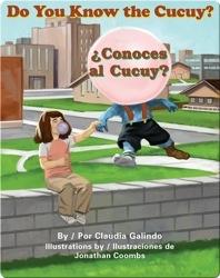 Do You Know the Cucuy?/¿Conoces al cucuy?