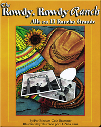The Rowdy Rowdy Ranch/Allá en el Rancho Grande
