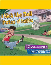 I Kick the Ball / Pateo el balón