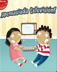 ¡Demasiada Televisión! (Too Much TV!)