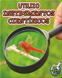 Utilizo Instrumentos CientÌ_ficos (I Use Science Tools)