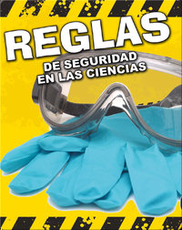 Reglas De Seguridad En Las Ciencias (Science Safety Rules)