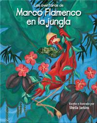 Las aventuras de Marco Flamenco en la jungla