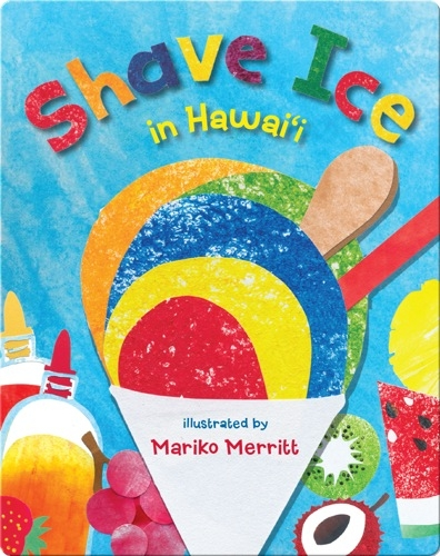 Shave Ice in Hawaii