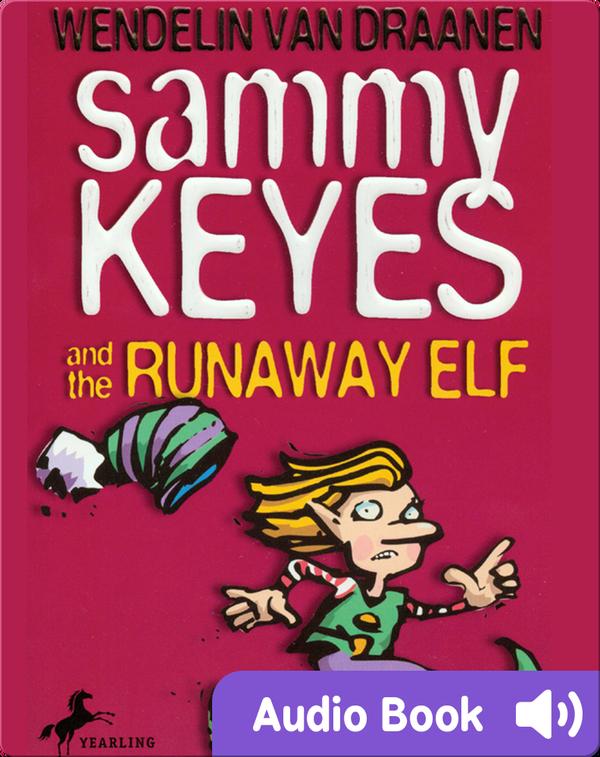 Sammy Keyes #4: Sammy Keyes and the Runaway Elf