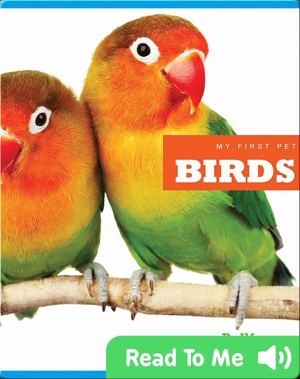 My First Pet: Birds