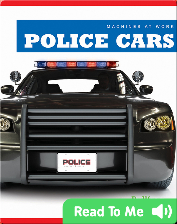 Machines at Work: Police Cars