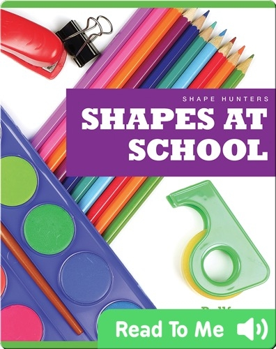 Shape Hunters: Shapes at School